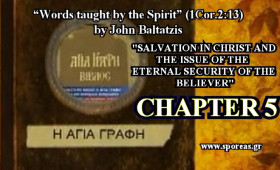 5. SALVATION IN CHRIST AND THE ISSUE OF THE ETERNAL SECURITY OF THE BELIEVER (Chapter 5).