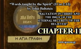 11. SALVATION IN CHRIST AND THE ISSUE OF THE ETERNAL SECURITY OF THE BELIEVER (Chapter 11).