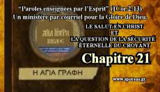 21. LE SALUT EN CHRIST ET LA QUESTION DE LA SÉCURITÉ ÉTERNELLE DU CROYANT [Chapitre 21].